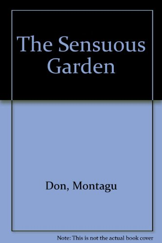9781840911077: The Sensuous Garden