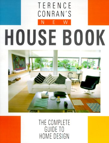 9781840911121: Terence Conran's New House Book: The Complete Guide To Home Design