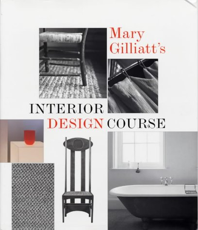 9781840911381: Mary Gilliatt's Interior Design Course (Conran Octopus Interiors)