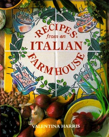 9781840911497: Recipes from an Italian Farmhouse