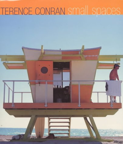 9781840911619: Terence Conran on Small Spaces
