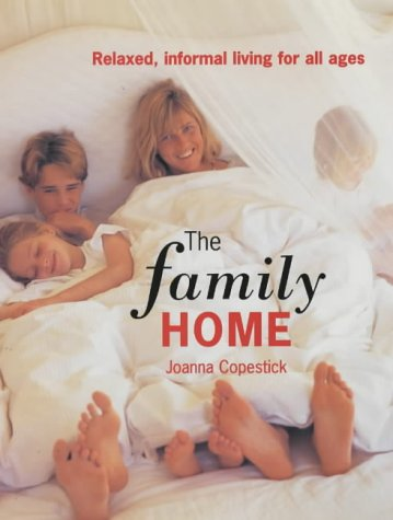 9781840911657: The Family Home: Relaxed, Informal Living for All Ages