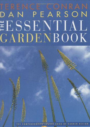 9781840911817: The Essential Garden Book: The Comprehensive Source Book of Garden Design