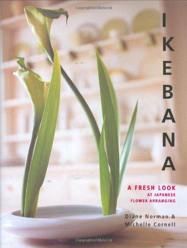9781840912470: Ikebana: A Fresh Look at Japanese Flower Arranging
