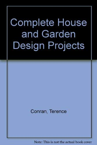 9781840912623: Complete House and Garden Design Projects