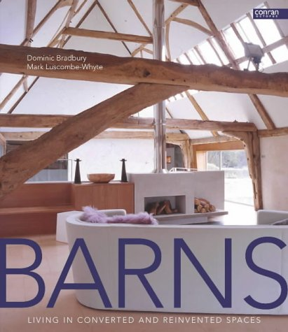 9781840913477: Barns: Living in Converted and Reinvented Spaces