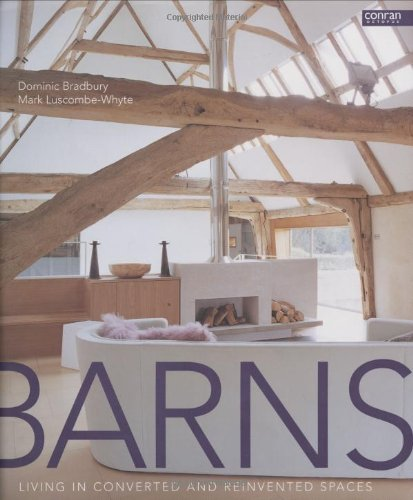 9781840913477: Barns : Living in Converted and Reinvented Spaces