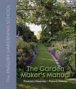 9781840913804: The Garden Maker's Manual: The English Gardening School
