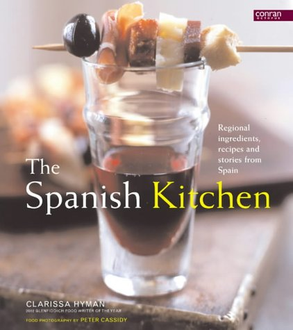 9781840913835: Spanish Kitchen: Regional Ingredients, Recipes and Stories from Spain (Conran Octopus Cookery)