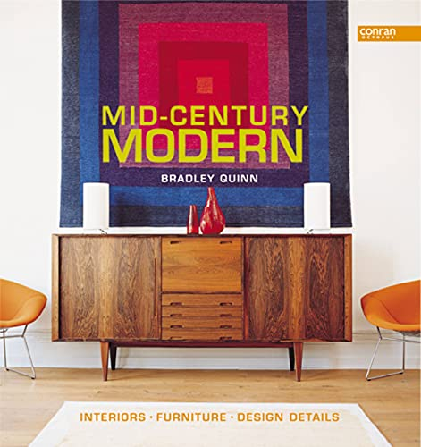 9781840914061: Mid-Century Modern: Interiors, Furniture, Design Details (Conran Octopus Interiors)