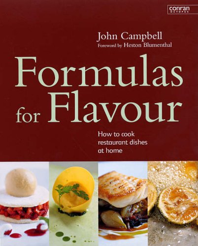 9781840914290: Formulas for Flavour: How to Cook Restaurant Dishes at Home (Conran Octopus Interiors)