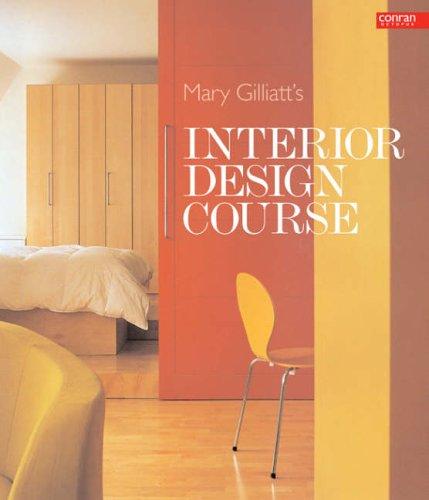 9781840914436: Mary Gilliatt's Interior Design Course (Conran Octopus Interiors)