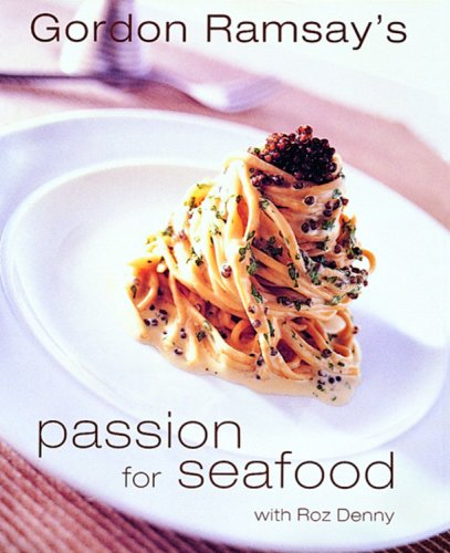 Passion for Seafood (Conran Octopus Cookery): Ramsay, Gordon; Denny, Roz