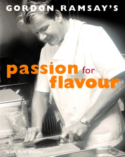 9781840914658: Gordon Ramsay's Passion for Flavours
