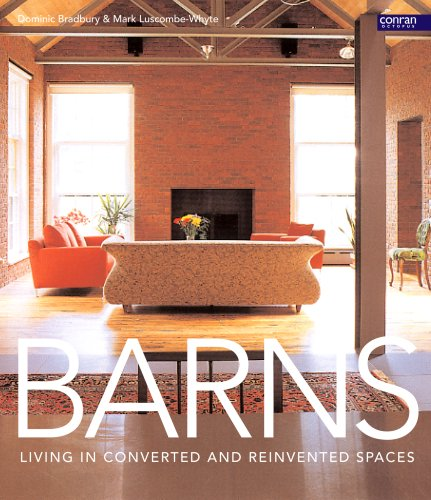 9781840914917: Barns: Living in Converted and Reinvented Spaces