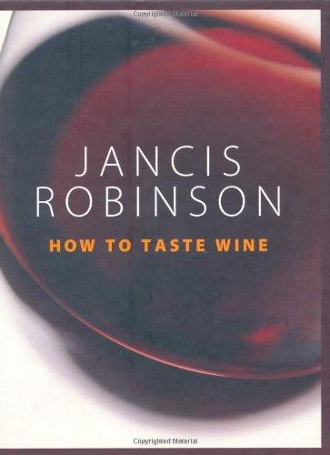 Jancis Robinson's Wine Tasting Workbook (184091520X) by Jancis Robinson