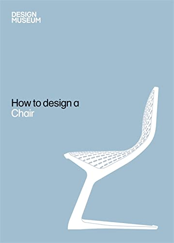 9781840915464: How To Design a Chair
