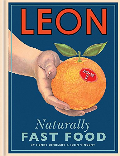 9781840915563: Leon: Naturally Fast Foodbook 2