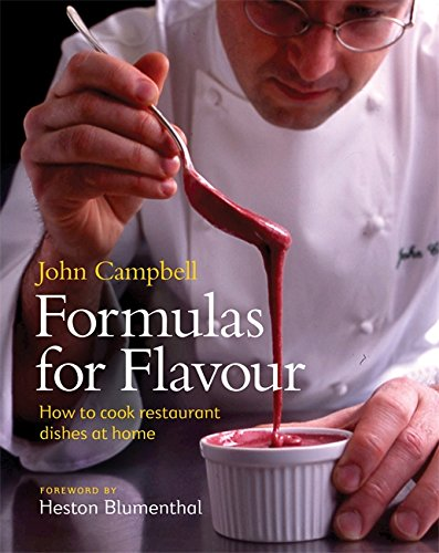 9781840915594: Formulas for Flavour: How to cook restaurant dishes at home
