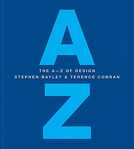 The A-Z of Design (Hardcover): Stephen Bayley