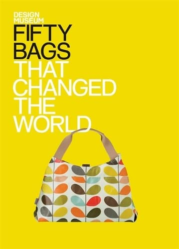 9781840915709: Fifty Bags That Changed the World