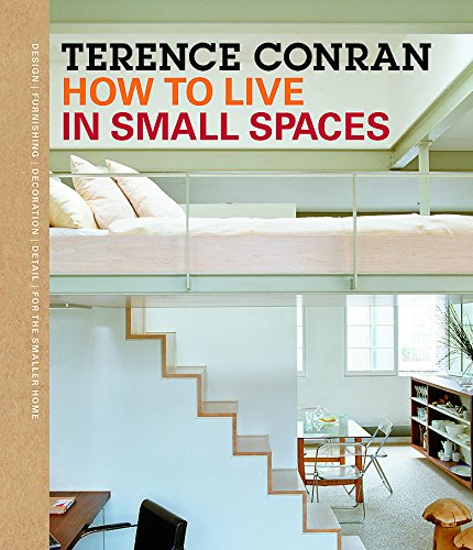 9781840916140: How to Live in Small Spaces