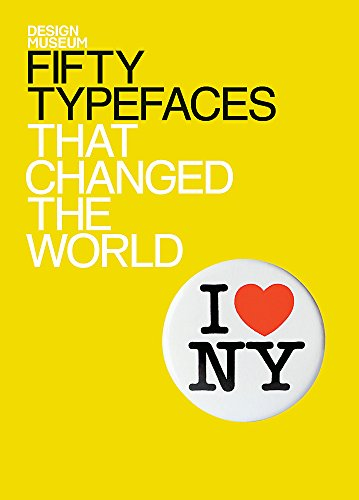 9781840916294: Fifty Typefaces That Changed the World: Design Museum Fifty