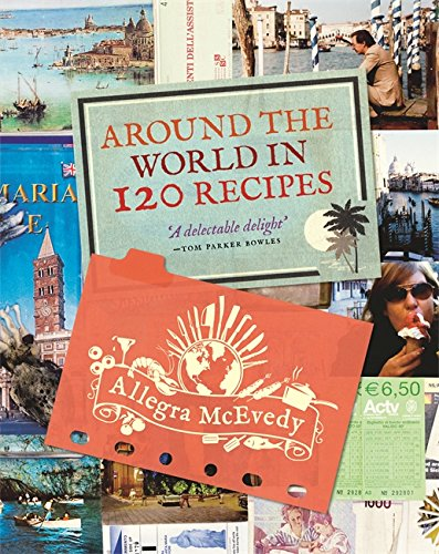 9781840916430: Around the World in 120 Recipes