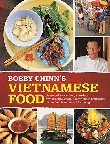 Bobby Chinn's Vietnamese Food (Paperback): Bobby Chinn