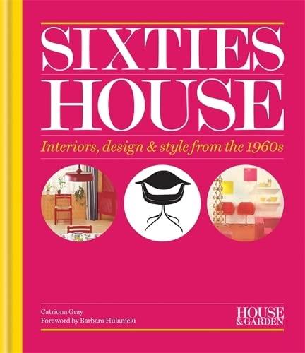 9781840916645: House & Garden Sixties House