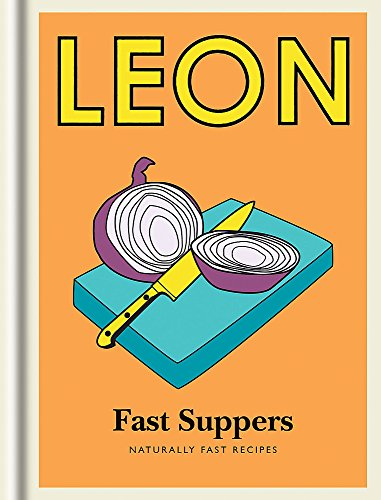 Little Leon: Fast Suppers: Naturally fast recipes (Leon Minis): Leon Restaurants Ltd