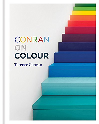 Conran on Colour: Conran, Sir Terence