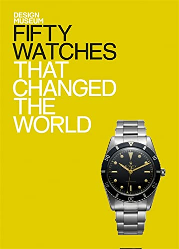 9781840916799: Fifty Watches That Changed The World (Design Museum Fifty)