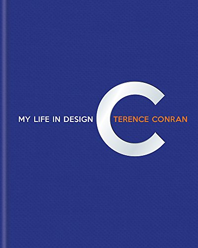 9781840917208: Terence Conran: My Life in Design
