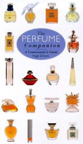9781840920826: The Perfume Companion: A Connoisseur's Guide