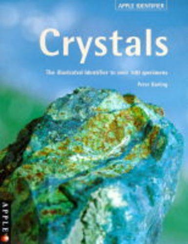 9781840920888: Crystals : The Illustrated Identifier to Over 100 Specimens (Apple Identifier Series)