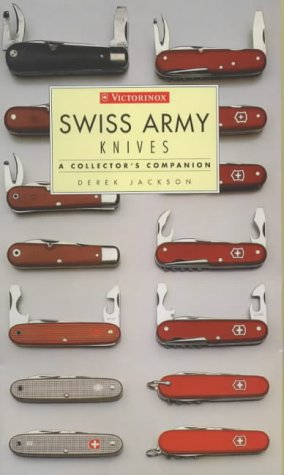 9781840922356: Swiss Army Knives : A Collector's Companion
