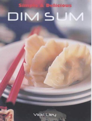 9781840924299: Simple & Delicious Dim Sum (Simple and Delicious)