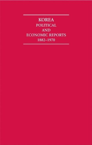 Korea 14 Volume Hardback Set: Political and Economic Reports 1882-1970 (Hardback)