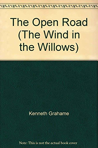 9781841000473: The Open Road (The Wind in the Willows)