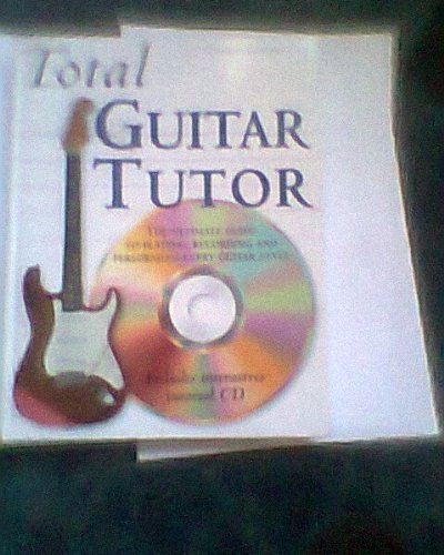 9781841001234: TOTAL GUITAR TUTOR . WITH CD