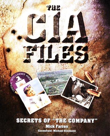 """The CIA Files: Secrets of """"the Company"""": Farren, Mick"""