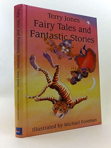 Fairy Tales and Fantastic Stories: Terry Jones