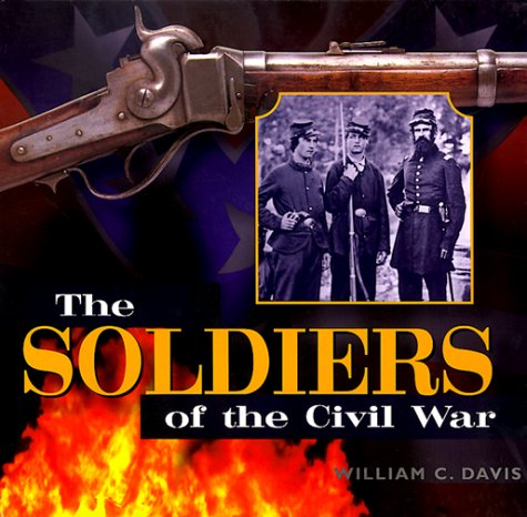 9781841002767: The Soldiers of the Civil War