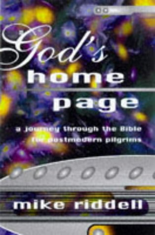 9781841010137: God's Home Page: A Journey Through the Bible for Post Modern Pilgrims