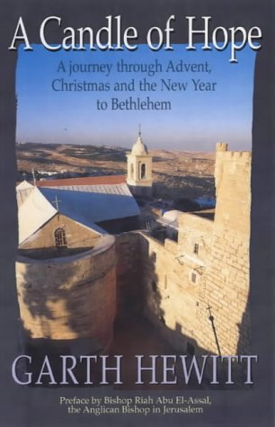 9781841010410: A Candle of Hope: A Journey Through Advent, Christmas and the New Year to Bethlehem