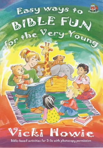9781841011356: Easy Ways to Bible Fun for the Very Young: Twelve Bible-based Activities for 3-5s