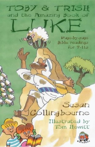 Toby and Trish and the Amazing Book: Collingbourne, Sue