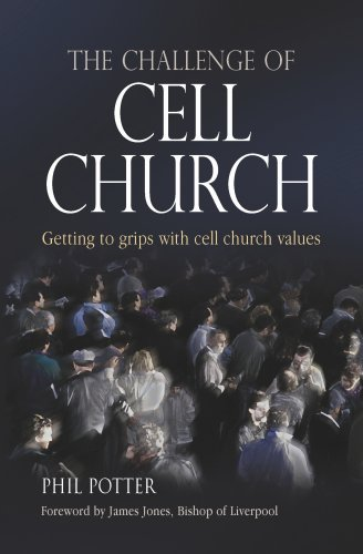 9781841012186: The Challenge of Cell Church: Getting to Grips with Cell Church Values
