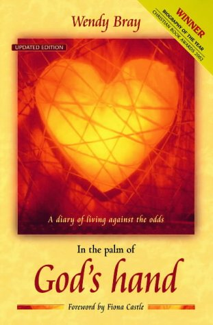 9781841013367: In the Palm of God's Hand: A Diary of Living Against the Odds